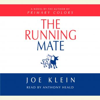 Running Mate: A Novel, Joe Klein