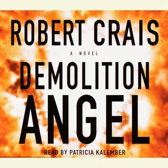 Demolition Angel: A Novel, Robert Crais