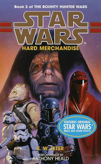 Star Wars: The Bounty Hunter Wars: Hard Merchandise: Book 3, K. W. Jeter