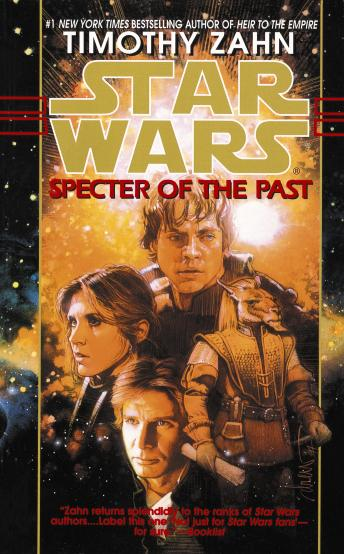 Specter of the Past: Star Wars Legends (The Hand of Thrawn): Book I, Timothy Zahn