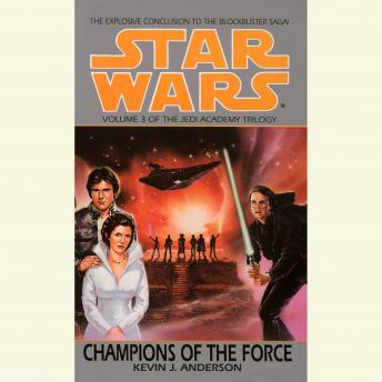 Star Wars: The Jedi Academy: Champions of the Force: Volume 3, Kevin Anderson