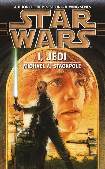 Star Wars: I, Jedi, Michael A. Stackpole