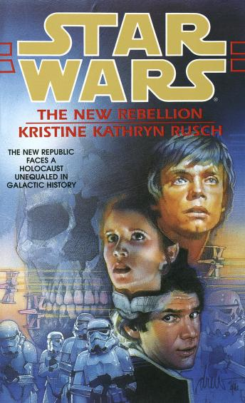 Star Wars: The New Rebellion, Kristine kathryn Rusch