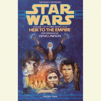 Star Wars: The Thrawn Trilogy: Heir to the Empire: Volume I, Timothy Zahn