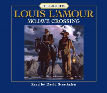 Mojave Crossing, Louis L'amour