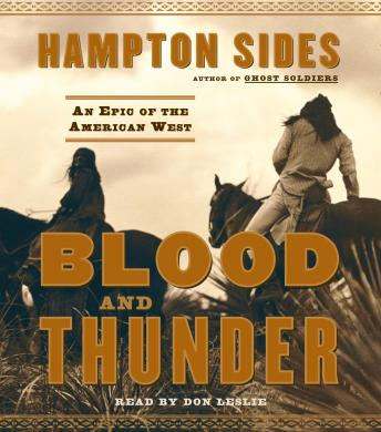 Blood and Thunder, Hampton Sides