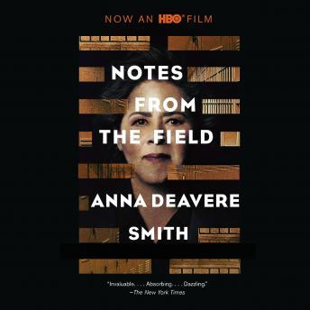 Download Notes from the Field by Anna Deavere Smith