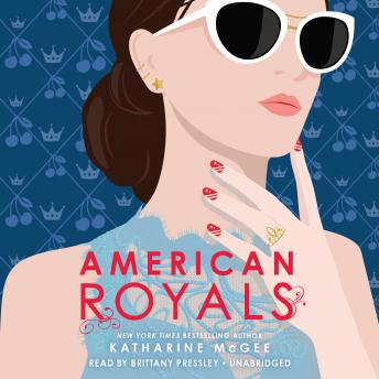 American Royals, Audio book by Katharine Mcgee