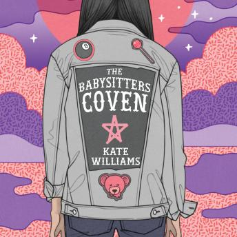 Babysitters Coven, Kate M. Williams