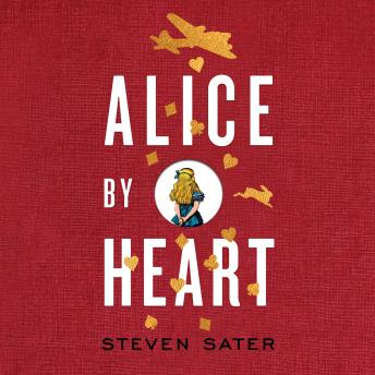 Alice by Heart, Steven Sater