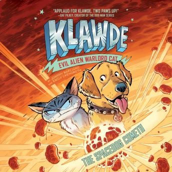 The Klawde: Evil Alien Warlord Cat: The Spacedog Cometh #3