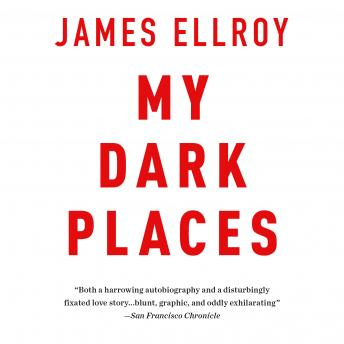My Dark Places, James Ellroy