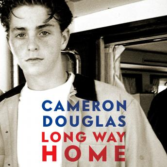 Download Long Way Home by Cameron Douglas