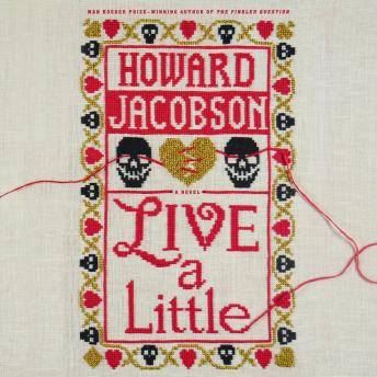 Live A Little: A Novel