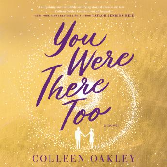 Download You Were There Too by Colleen Oakley