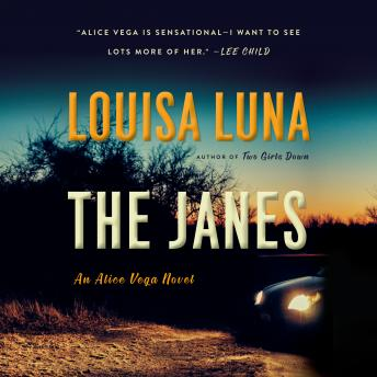 The Janes: An Alice Vega Novel