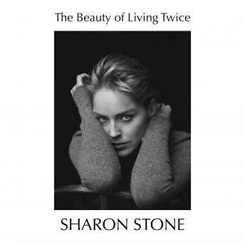 Download Beauty of Living Twice by Sharon Stone