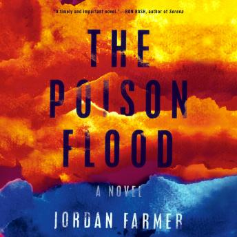 Poison Flood, Jordan Farmer