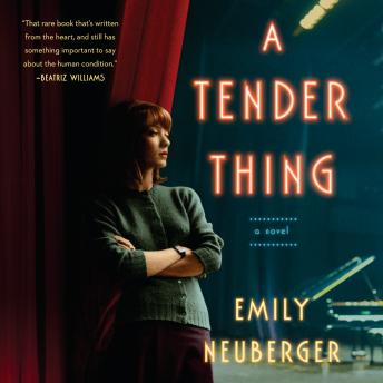Tender Thing, Emily Neuberger