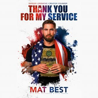 Thank You for My Service, Nils Parker, Mat Best, Ross Patterson