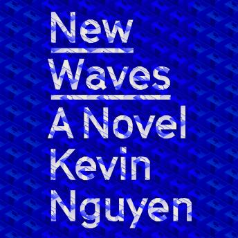 New Waves: A Novel