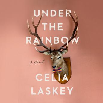 Under the Rainbow: A Novel