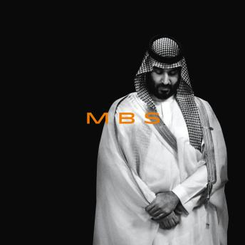 MBS: The Rise to Power of Mohammed bin Salman Audiobook Free Download Online