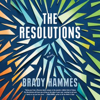 The Resolutions: A Novel
