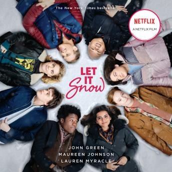 Let It Snow (Movie Tie-In): Three Holiday Romances