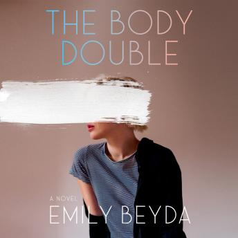 The Body Double: A Novel