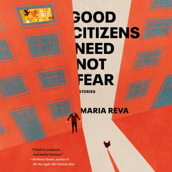 Good Citizens Need Not Fear: Stories
