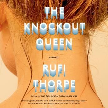 The Knockout Queen: A novel