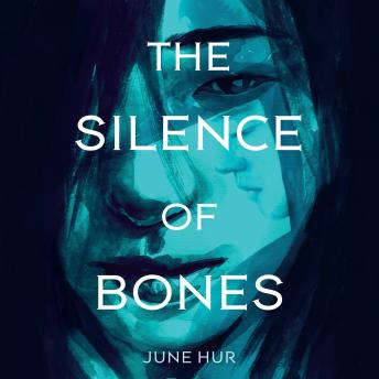 Silence of Bones, June Hur