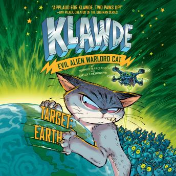Klawde: Evil Alien Warlord Cat: Target: Earth #4