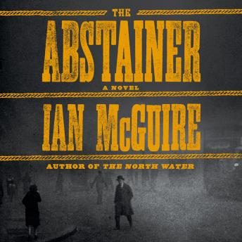 The Abstainer: A Novel