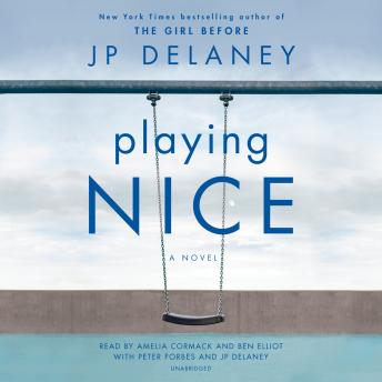 Playing Nice: A Novel, Jp Delaney
