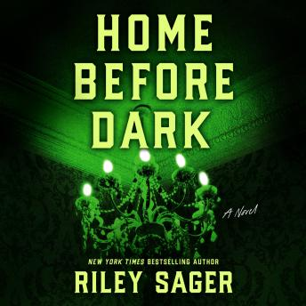 Home Before Dark: A Novel