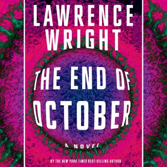 End of October: A novel, Lawrence Wright