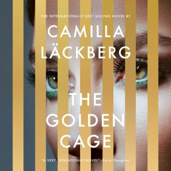 Download Golden Cage: A novel by Camilla Läckberg