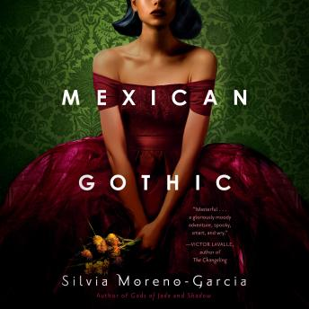 Download Mexican Gothic by Silvia Moreno-Garcia