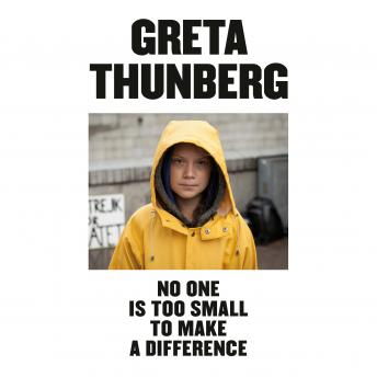 Download No One Is Too Small to Make a Difference by Greta Thunberg