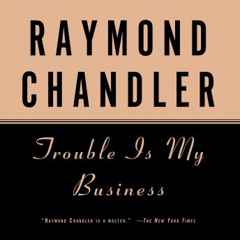 Download Trouble Is My Business by Raymond Chandler