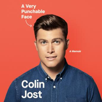 Download Very Punchable Face: A Memoir by Colin Jost