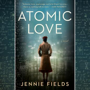 Atomic Love, Jennie Fields