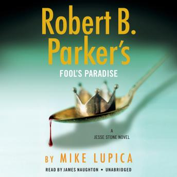 Download Robert B. Parker's Fool's Paradise by Mike Lupica