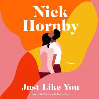Just Like You: A Novel