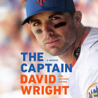 Captain: A Memoir, Anthony Dicomo, David Wright