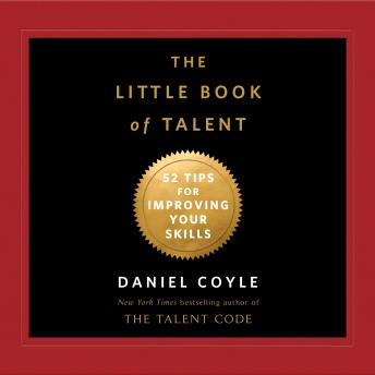 Little Book of Talent: 52 Tips for Improving Your Skills sample.
