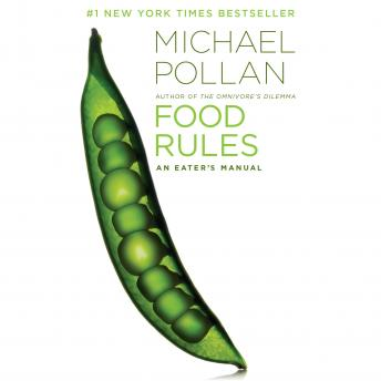 Food Rules: An Eater's Manual, Michael Pollan