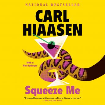 Download Squeeze Me: A novel by Carl Hiaasen